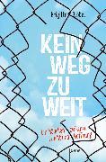 Cover-Bild zu Kein Weg zu weit. Ein Mädchen zwischen Flucht und Hoffnung (eBook) von Blobel, Brigitte