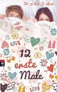 Cover-Bild zu 12 erste Male (eBook) von Blobel, Brigitte