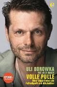 Cover-Bild zu Uli Borowka: Volle Pulle von Raack, Alex