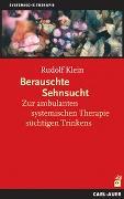 Cover-Bild zu Berauschte Sehnsucht von Klein, Rudolf