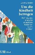 Cover-Bild zu Um die Kindheit betrogen von Woititz, Janet G.
