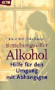 Cover-Bild zu Beziehungskiller Alkohol von Hösl, Klaus