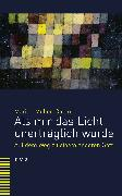 Cover-Bild zu Als mir das Licht unerträglich wurde (eBook) von Muller-Colard, Marion