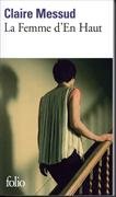 Cover-Bild zu Messud, Claire: La femme d'en haut
