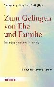 Cover-Bild zu Zum Gelingen von Ehe und Familie von Augustin, George (Hrsg.)