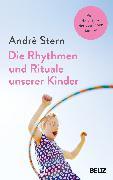 Cover-Bild zu Die Rhythmen und Rituale unserer Kinder von Stern, André