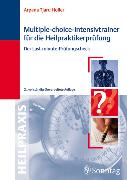 Cover-Bild zu Multiple-Choice-Intensivtrainer für die Heilpraktikerprüfung (eBook) von Holler, Arpana Tjard