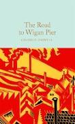 Cover-Bild zu The Road to Wigan Pier (eBook) von Orwell, George