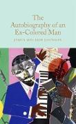 Cover-Bild zu The Autobiography of an Ex-Colored Man (eBook) von Johnson, James Weldon