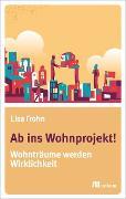 Cover-Bild zu Frohn, Lisa: Ab ins Wohnprojekt! (eBook)