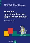 Cover-Bild zu Kinder mit oppositionellem und aggressivem Verhalten von Aebi, Marcel