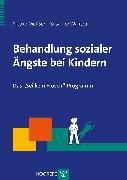 Cover-Bild zu Behandlung sozialer Ängste bei Kindern (eBook) von Melfsen, Siebke S