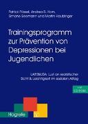 Cover-Bild zu Trainingsprogramm zur Prävention von Depressionen bei Jugendlichen von Pössel, Patrick
