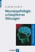 Cover-Bild zu Neuropsychologie schizophrener Störungen (eBook) von Lincoln, Tania