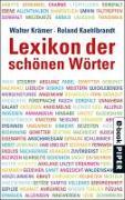 Cover-Bild zu Lexikon der schönen Wörter (eBook) von Kaehlbrandt, Roland