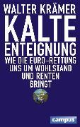 Cover-Bild zu Kalte Enteignung (eBook) von Krämer, Walter