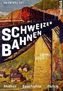 Cover-Bild zu Bärtschi, Hans-Peter: Schweizer Bahnen (eBook)