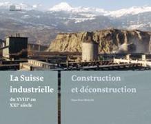 Cover-Bild zu Bärtschi, Hans-Peter: La Suisse industrielle du 18e au 21e siècle