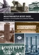 Cover-Bild zu Bärtschi, Hans-Peter: Industriekultur beider Basel