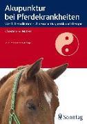 Cover-Bild zu Akupunktur bei Pferdekrankheiten von Eul-Matern, Christina