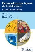 Cover-Bild zu Rechtsmedizinische Aspekte der Notfallmedizin (eBook) von Bohnert, Michael