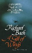 Cover-Bild zu Bach, Richard: A Gift of Wings (eBook)