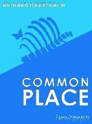 Cover-Bild zu Bach, Richard David: Common Place (eBook)