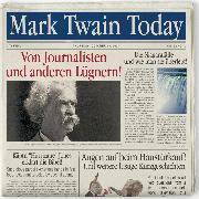 Cover-Bild zu Twain, Mark: Mark Twain Today - Von Journalisten und anderen Lügnern (Audio Download)