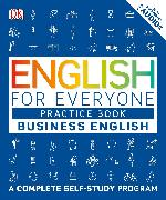 Cover-Bild zu English for Everyone: Business English, Practice Book
