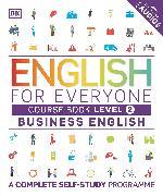 Cover-Bild zu English for Everyone Business English Course Book Level 2 von DK