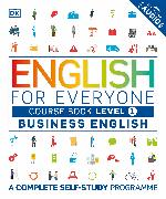 Cover-Bild zu English for Everyone Business English Course Book Level 1 von DK