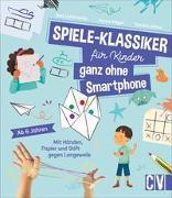 Cover-Bild zu Spiele-Klassiker für Kinder - ganz ohne Smartphone! von Lebrun, Sandra