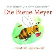 Cover-Bild zu Scherthan, Sona: Die Biene Meyer (eBook)