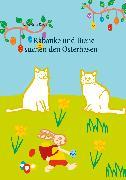 Cover-Bild zu Kuppe, Anna Maria: Rabauke und Biene suchen den Osterhasen (eBook)