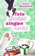 Cover-Bild zu Nentwich, Vera: Tote Bosse singen nicht (eBook)