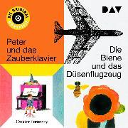 Cover-Bild zu Ferenczy, Sándor: Die Biene und das Düsenflugzeug I & II/ Peter und das Zauberklavier I & II (Audio Download)