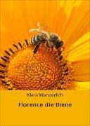 Cover-Bild zu Wunderlich, Klara: Florence die Biene (eBook)