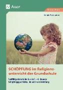 Cover-Bild zu Schöpfung im Religionsunterricht der Grundschule von Zerbe, Renate Maria