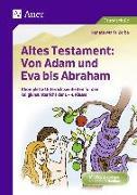 Cover-Bild zu Altes Testament Von Adam und Eva bis Abraham von Zerbe, Renate Maria