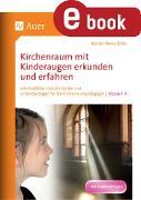 Cover-Bild zu Kirchenraum mit Kinderaugen erkunden und erfahren (eBook) von Zerbe, Renate Maria
