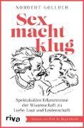 Cover-Bild zu Sex macht klug (eBook) von Golluch, Norbert