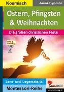Cover-Bild zu Ostern, Pfingsten & Weihnachten (eBook) von Klipphahn, Anneli