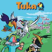 Cover-Bild zu Clément, Gabriela Maria: Tuka auf der Schatzinsel, Vol. 2 (Audio Download)