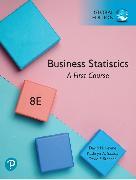 Cover-Bild zu Business Statistics: A First Course, Global Edition von Levine, David M.