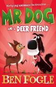Cover-Bild zu Fogle, Ben: Mr Dog and a Deer Friend (Mr Dog) (eBook)