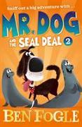 Cover-Bild zu Fogle, Ben: Mr. Dog and the Seal Deal