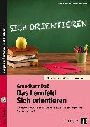 """Cover-Bild zu Grundkurs DaZ: Das Lernfeld """"Sich orientieren"""" von Jaglarz, Barbara"""