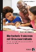 Cover-Bild zu Wortschatz trainieren mit Kreuzworträtseln von Jaglarz, Barbara