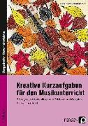 Cover-Bild zu Kreative Kurzaufgaben für den Musikunterricht von Jaglarz, Barbara