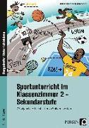 Cover-Bild zu Sportunterricht im Klassenzimmer 2 - Sekundarstufe von Jaglarz, Barbara